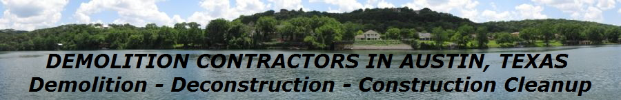 DEMOLITION CONTRACTORS IN AUSTIN, TEXAS 